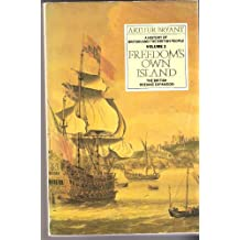 History of Britain and the British People: Freedom's Own Island v. 2 (A History of Britain & the British people)