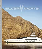 Silver Yachts: Brands by Hands by teNeues (2013-09-01)