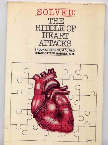 Solved the Riddle of Heart Attacks by Broda Barnes (1976-06-06)
