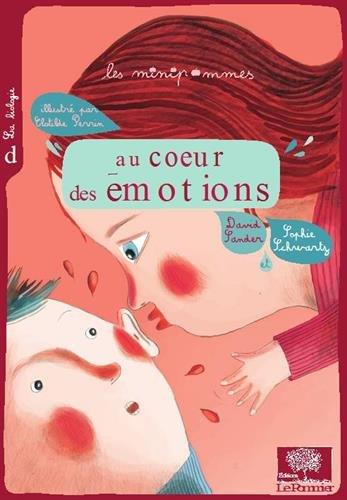 Au coeur des émotions - Nouvelle édition
