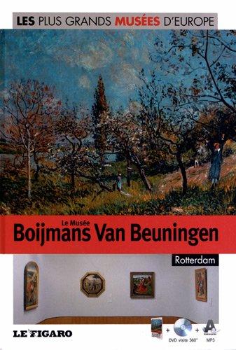 Le Musée Boijmans Van Beuningen, Rotterdam, Volume 32 (DVD inclus) par Federica Bustreo
