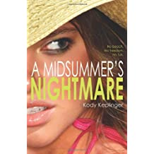 A Midsummers Nightmare By Kody Keplinger 2013 06 04