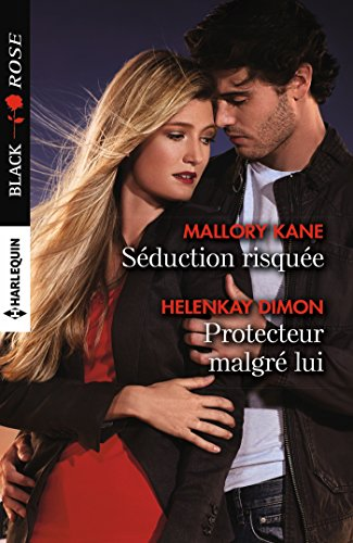 seduction-risquee-protecteur-malgre-lui-black-rose