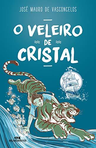 O Veleiro de Cristal (Portuguese Edition)