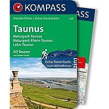 Taunus, Naturpark Taunus, Naturpark Rhein-Taunus, Lahn-Taunus: Wanderführer mit Extra-Tourenkarte 1:65.000, 60 Touren, GPX-Daten zum Download (KOMPASS-Wanderführer, Band 5235)