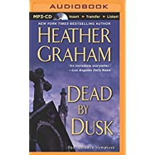Dead by Dusk (Alliance Vampires) by Heather Graham (2014-07-01)