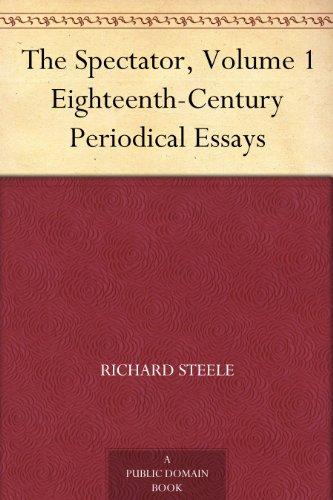 The Spectator, Volume 1 Eighteenth-Century Periodical Essays
