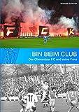 Bin beim Club: Der Chemnitzer FC und seine Fans