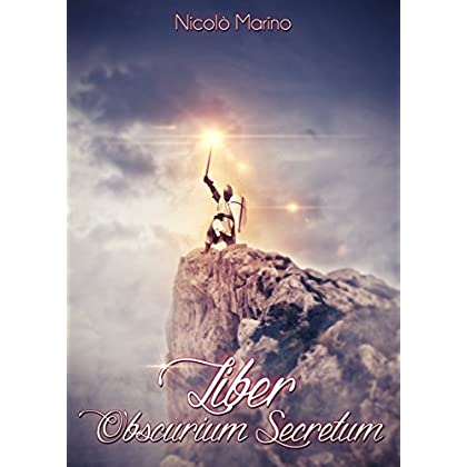 Liber Obscurium Secretum (Knight Saga Vol. 1)