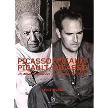 Picasso/Picault, Picault/Picasso : Un moment magique à Vallauris 1948-1953