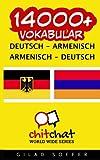14000+ Deutsch - Armenisch Armenisch - Deutsch Vokabular