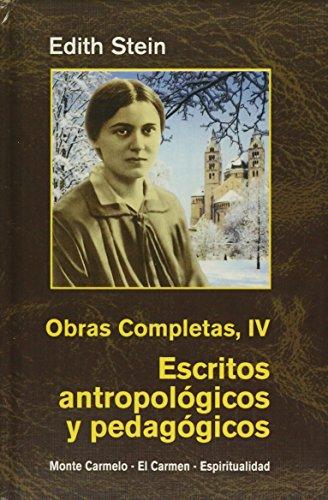 Descargar Libro Edith Stein. Obras completas: Ediht Stein. Obras Completas IV: Escritos antropológicos y pedagógicos (Maestros Espirituales Cristianos) de Edith Stein
