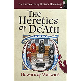 The Heretics of De'Ath (The Chronicles of Brother Hermitage Book 1) (English Edition)