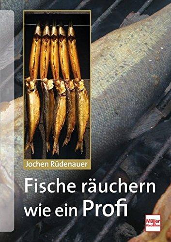 Fische räuchern wie ein Profi