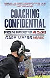 Coaching Confidential: Inside the Fraternity of NFL Coaches