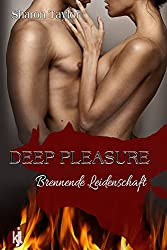 Deep Pleasure - Brennende Leidenschaft
