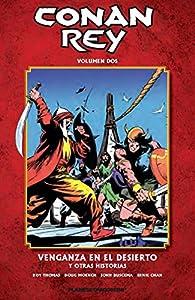 Conan Rey nº 02/11: Venganza en el desierto y otras historias par Roy Thomas