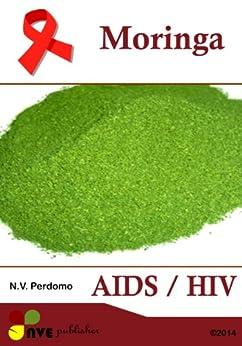 MORINGA AIDS / HIV von [Perdomo, N.V.]