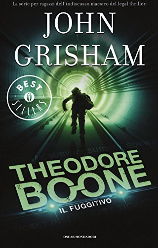 Il fuggitivo. Theodore Boone: 5