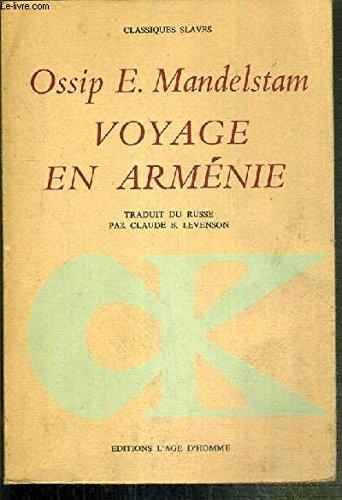 Voyage en Arménie par Ossip E. Mandelstam