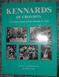 ISBN: 0953796809 - Kennards of Croydon: The Store that Entertained to Sell: A History of a Debenhams Store