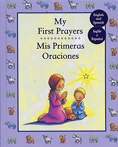 My First Prayers/ Mis Primeras Oraciones