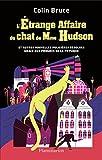 L' Etrange affaire du chat de Mme Hudson: et autres nouvelles policières résolues grâce aux progrès de la physique