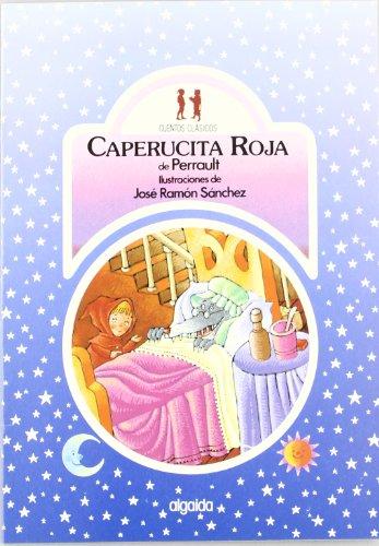 Caperucita roja (Infantil - Juvenil - Colección Cuentos Clásicos - Edición En Rústica)