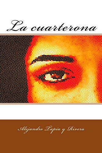 La cuarterona por Alejandro Tapia y Rivera