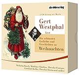 Gert Westphal liest: Die sch?nsten Gedichte und Geschichten zu Weihnachten