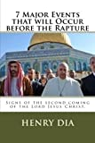 7 Major Events That Will Occur Before the Rapture