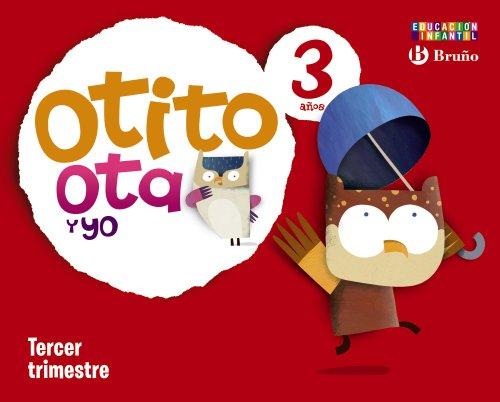 Otito, Ota y yo 3 años Tercer trimestre - 9788421666661