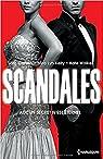 Scandales: Une menace à écarter - Un secret à défendre - Un honneur à sauver par Craven