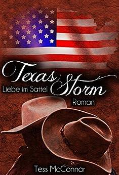 Texas Storm: Liebe im Sattel