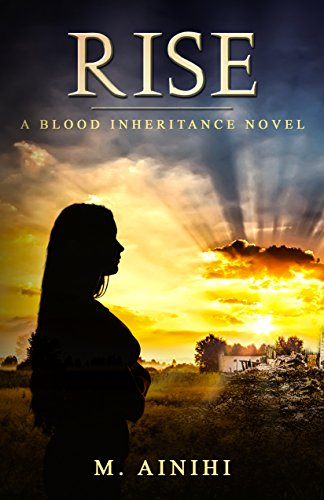 Book cover image for Rise: A Blood Inheritance Novel