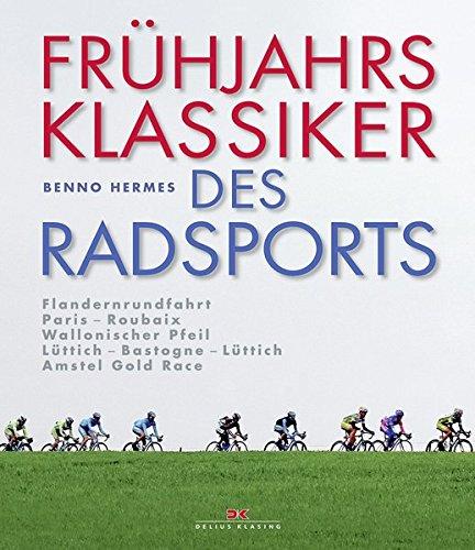 frhjahrsklassiker-des-radsports-flandernrundfahrt-parisroubaix-wallonischer-pfeil-lttichbastogneltti