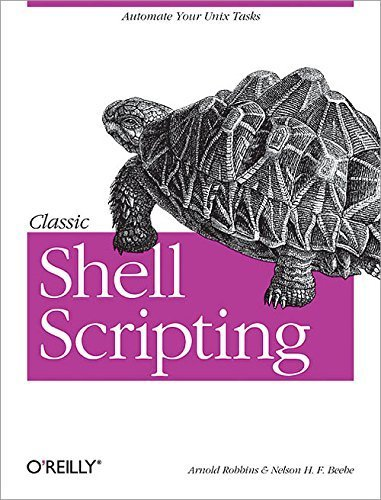 Classic Shell Scripting by Arnold Robbins (2005-02-01)