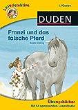 Lesedetektive Übungsbuch - Franzi und das falsche Pferd