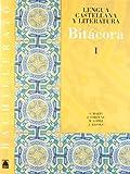 Bitácora 1. Lengua castellana y literatura 1. Bachillerato - 9788430752669
