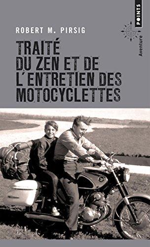 Trait' Du Zen Et de L'Entretien Des Motocyclettes