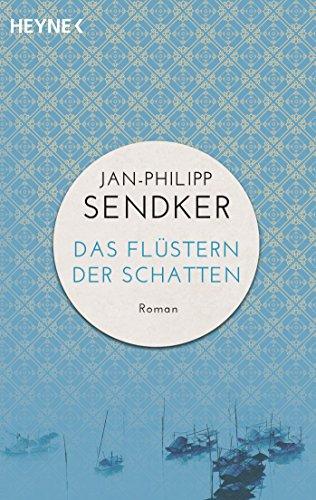 Das Flüstern der Schatten (Die China-Trilogie 1) (German Edition)