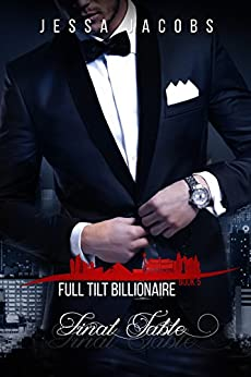 Final Table: A Billionaire Romance (Full Tilt Billionaire Book 5) by [Jacobs, Jessa]