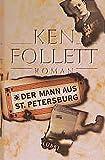 Ken Follett: Der Mann aus Sankt Petersburg