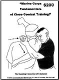 How To Kill   Ultimate Self Defense   Secret Marine Corps Close Combat Training!