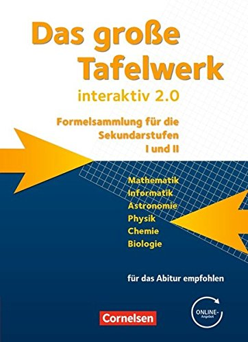 formelsammlung bis zum abitur Das große Tafelwerk interaktiv 2.0 - Allgemeine Ausgabe (außer Niedersachsen und Bayern): Das große Tafelwerk interaktiv 2.0