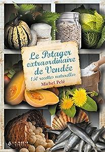 """Afficher """"Le potager extraordinaire de Vendée"""""""