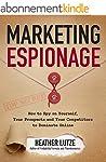 Marketing Espionage: How to Spy on Yo...