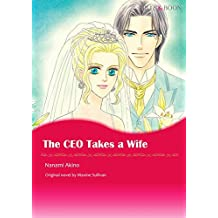 The CEO Takes A Wife: Mills & Boon comics