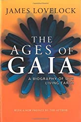 The Ages of Gaia: A Biography of Our Living Earth by Lovelock, James 2 edition (2000)