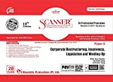 Scanner CS Professional Module - II (2017 Syllabus) Paper - 5 Corporate Restructuring, Insolvency, Liquidation and Winding Up (Green Edition) (Applicable for June 2020 Attempt)